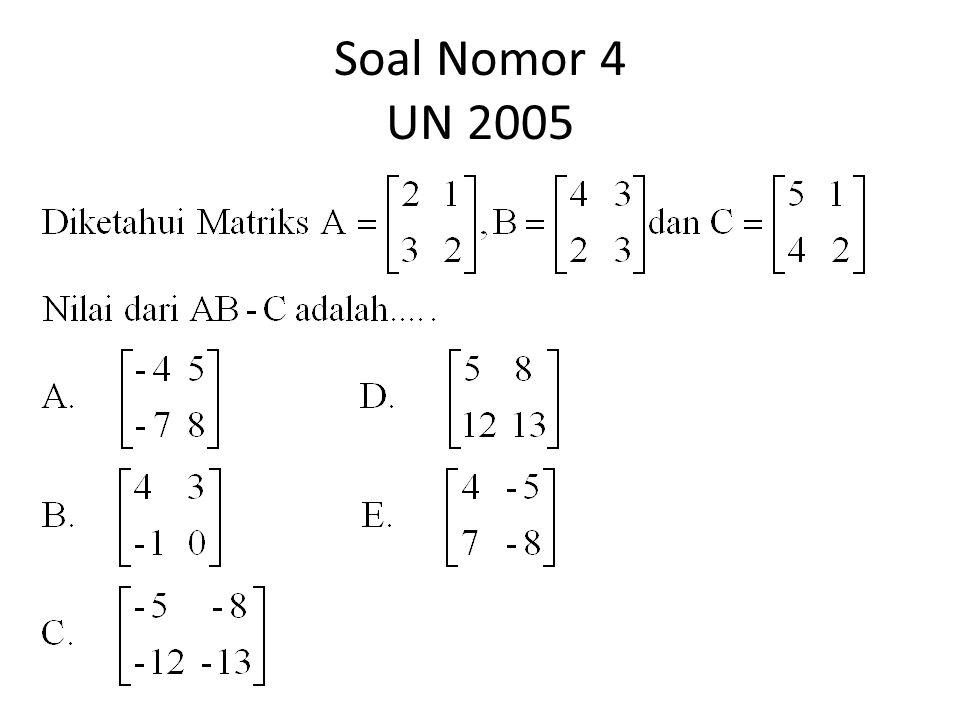 Soal Nomor 4 UN 2005