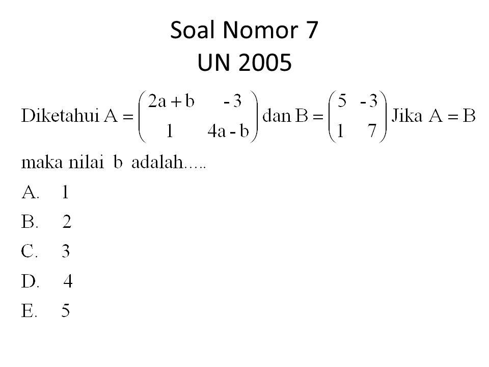 Soal Nomor 7 UN 2005