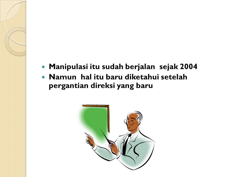 PERAN PARA TOKOH Para direksi Waskita periode 2004- 2007 yaitu ; Umar TA,Bambang Marsono dan Kiming Marsono melakukan rekayasa kasus overstate.