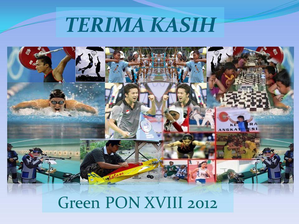 TERIMA KASIH Green PON XVIII 2012