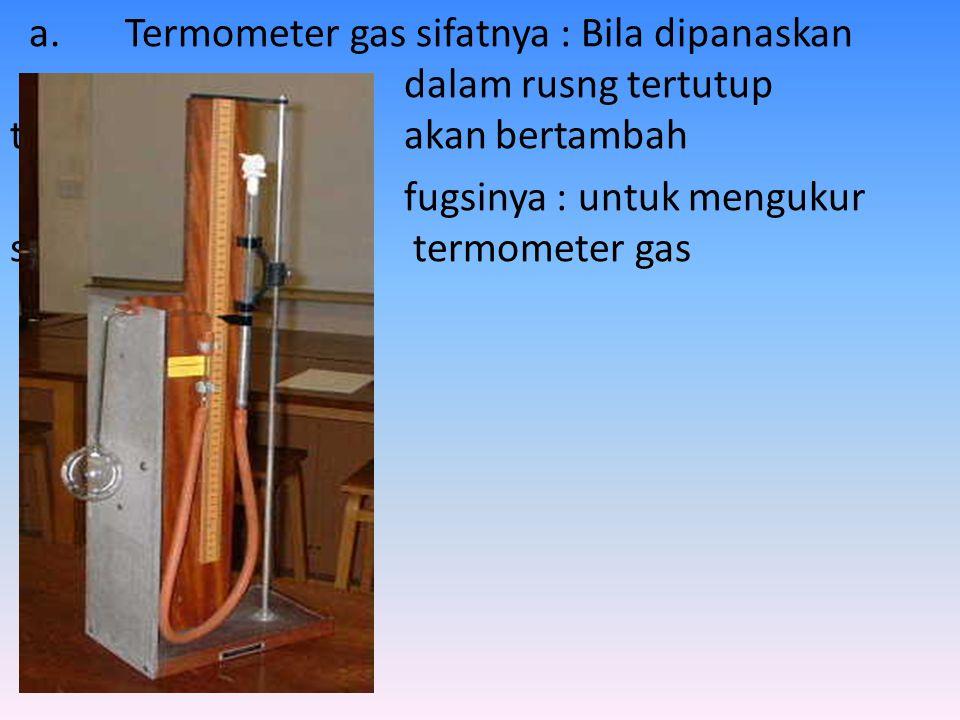 BEBERAPA JENIS TERMOMETER A. TETERMOMETER G AS B. TERMOMETER HAMBATAN(PIROMETER) C. TERMOKOPEL