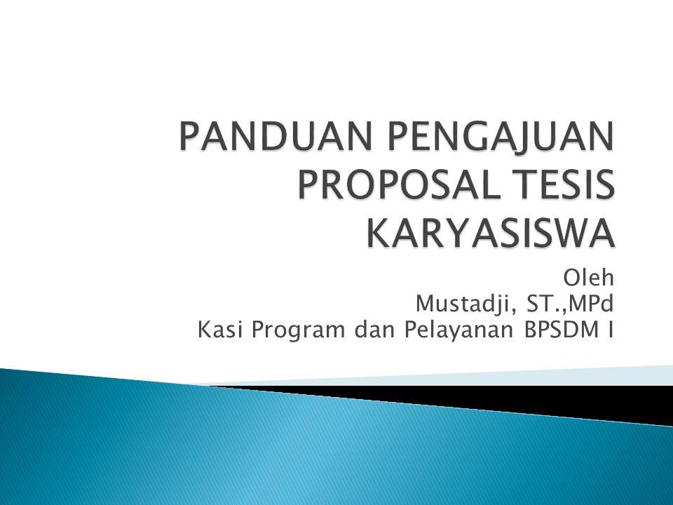 Oleh Mustadji, ST.,MPd Kasi Program dan Pelayanan BPSDM I