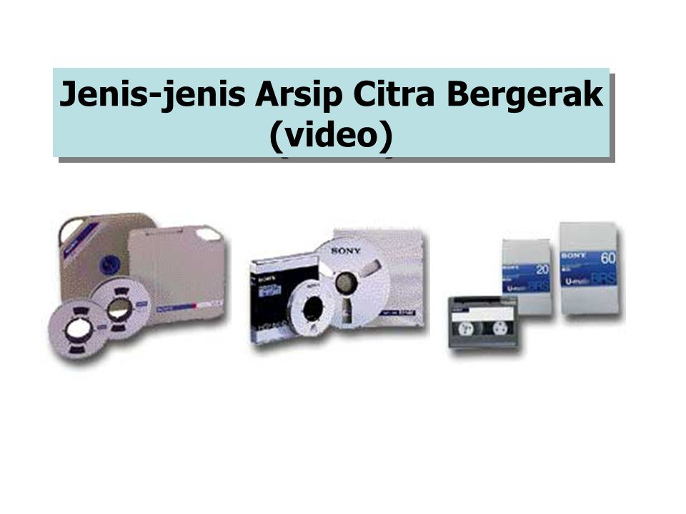 ARSIP MEDIA BARU (AUDIO-VISUAL)