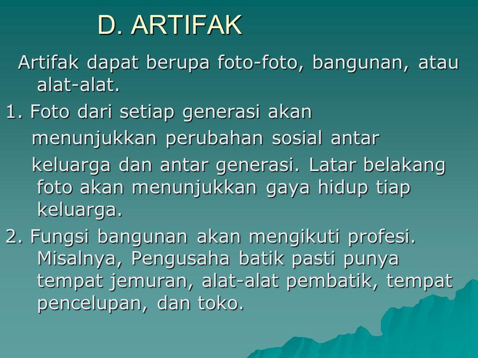 D. ARTIFAK Artifak dapat berupa foto-foto, bangunan, atau alat-alat. Artifak dapat berupa foto-foto, bangunan, atau alat-alat. 1. Foto dari setiap gen