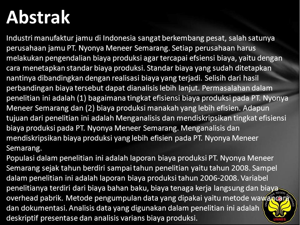 Abstrak Industri manufaktur jamu di Indonesia sangat berkembang pesat, salah satunya perusahaan jamu PT.