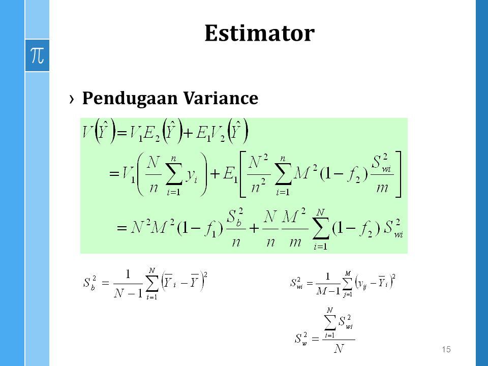 Estimator ›Pendugaan Variance 15