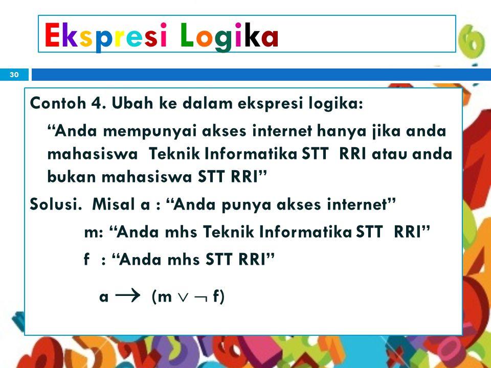 30 Ekspresi LogikaEkspresi Logika Contoh 4.