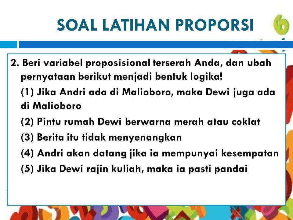 SOAL LATIHAN PROPORSI 2.