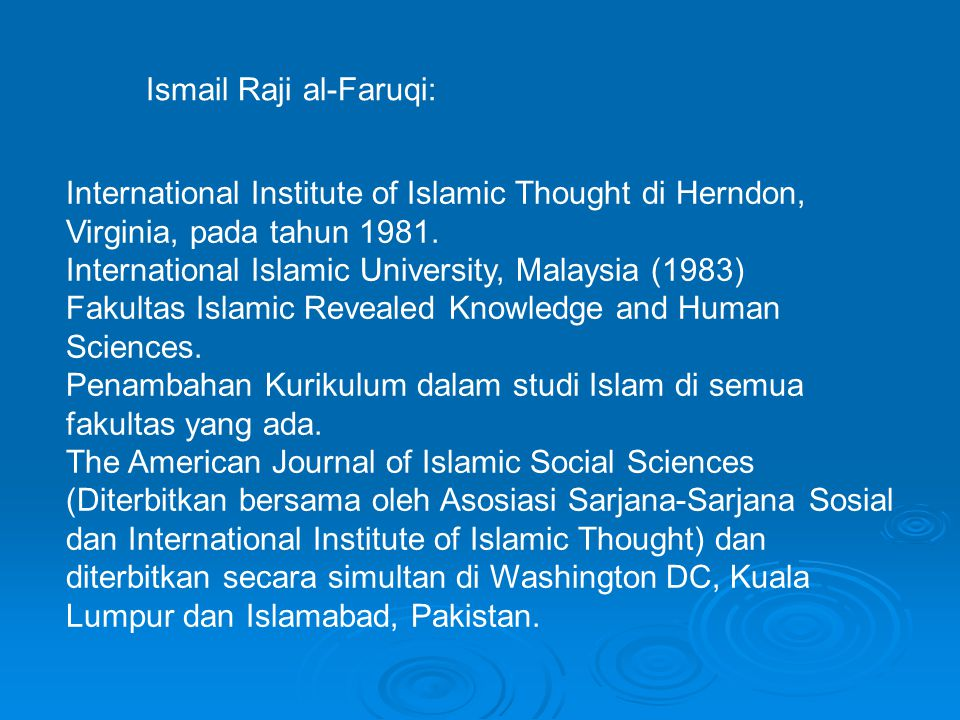 International Institute of Islamic Thought di Herndon, Virginia, pada tahun 1981.
