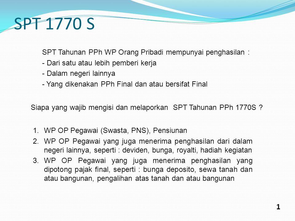 SPT 1770 SS 2 Siapa yang wajib mengisi & melaporkan SPT Tahunan PPh 1770 SS .