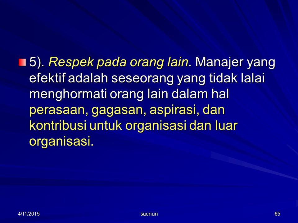 4/11/2015 saenun 65 5).Respek pada orang lain.