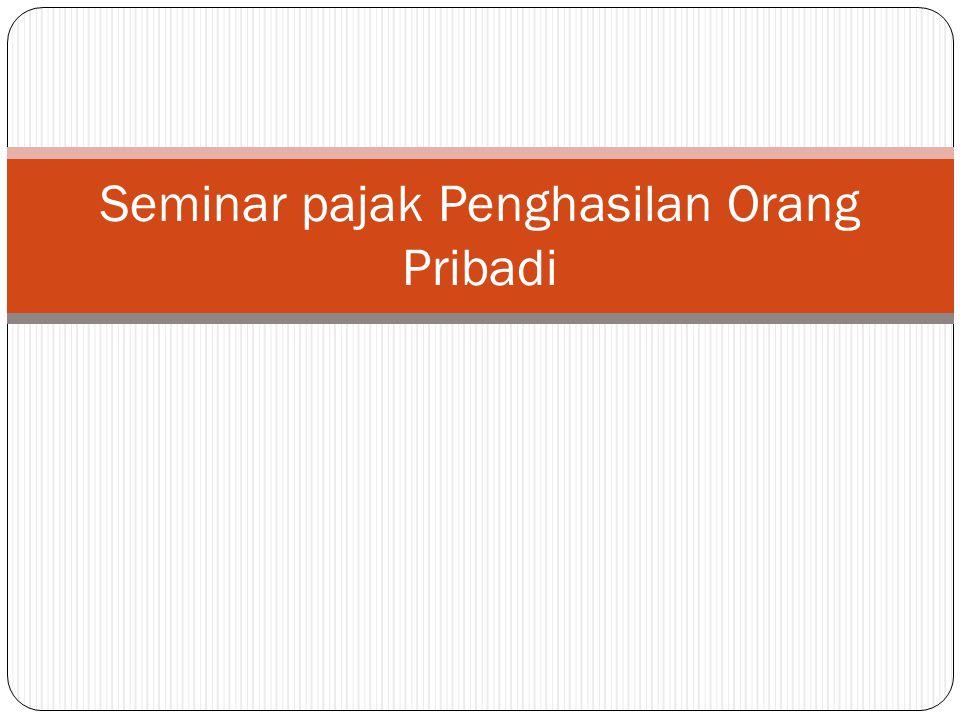 Seminar pajak Penghasilan Orang Pribadi