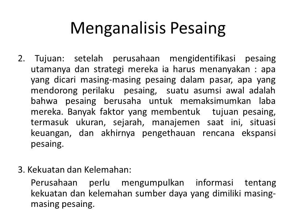Menganalisis Pesaing 2.