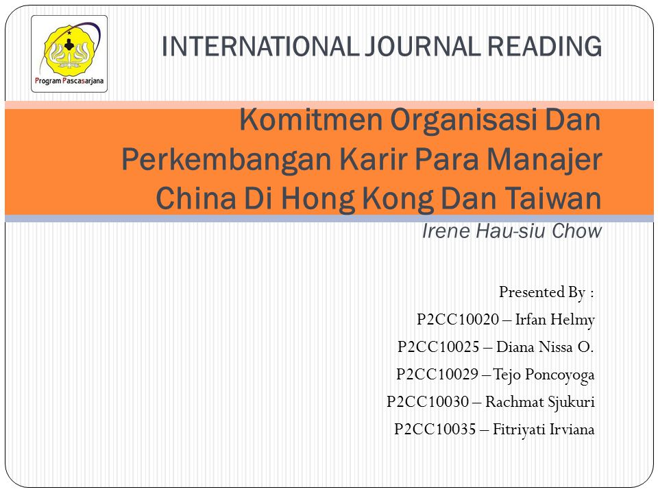 Presented By : P2CC10020 – Irfan Helmy P2CC10025 – Diana Nissa O.