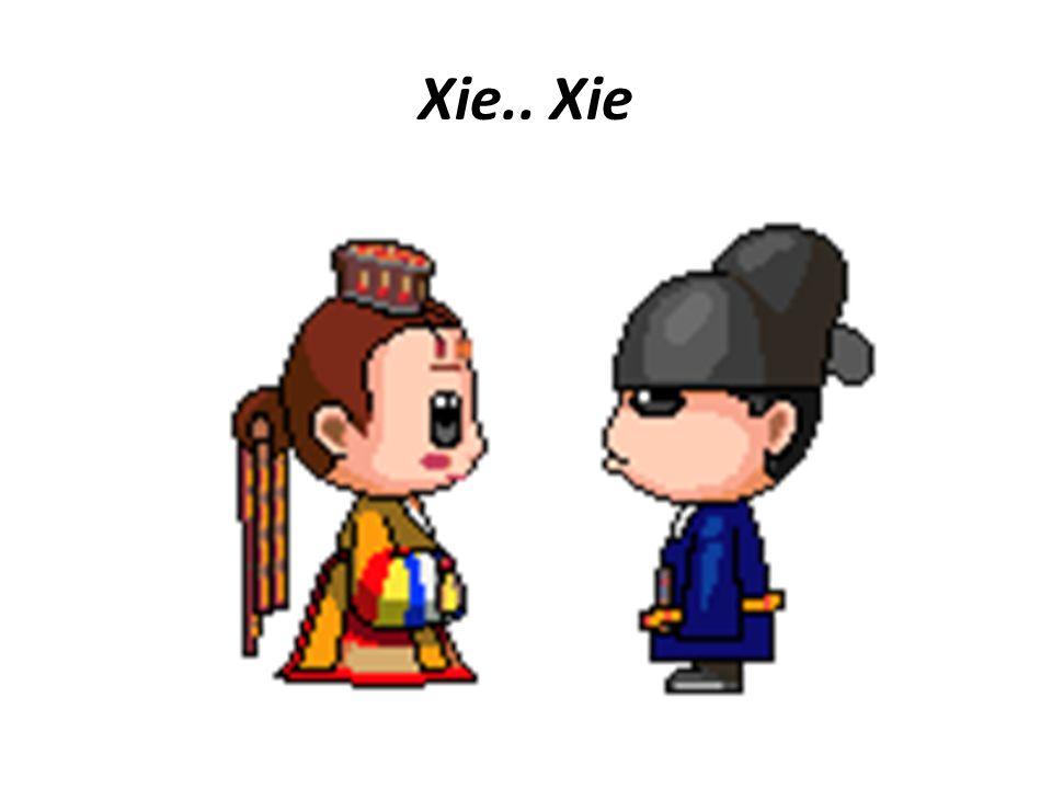 Xie.. Xie