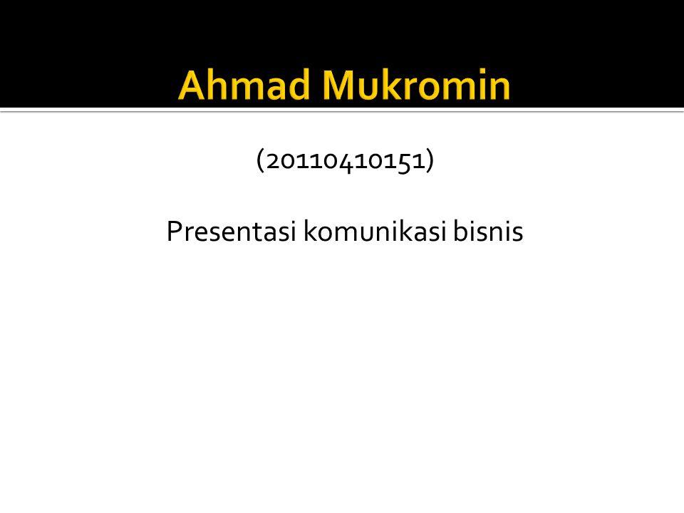 (20110410151) Presentasi komunikasi bisnis