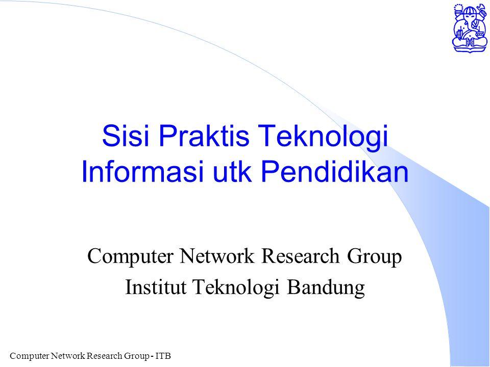 Computer Network Research Group - ITB Aplikasi MBONE l Video Broadcasting via Internet l Video on Demand.