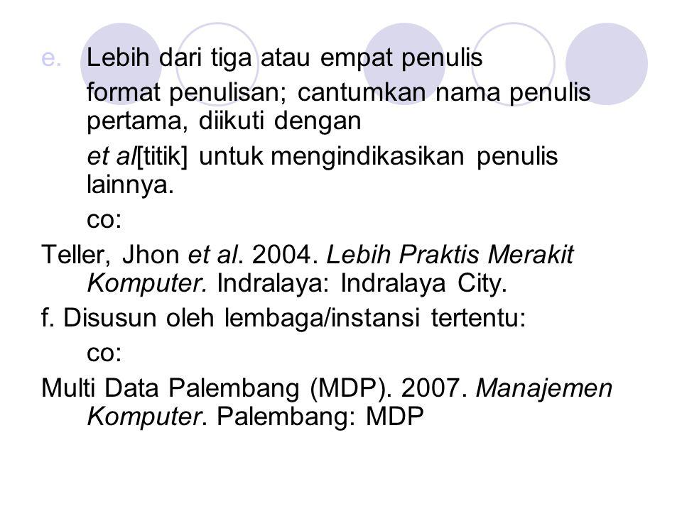 g.Sumber dari editan: Yanto, Yudi (ed). 2008. Komputerisasi.
