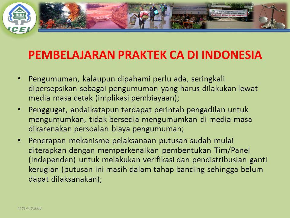 PEMBELAJARAN PRAKTEK CA DI INDONESIA Pengumuman, kalaupun dipahami perlu ada, seringkali dipersepsikan sebagai pengumuman yang harus dilakukan lewat m