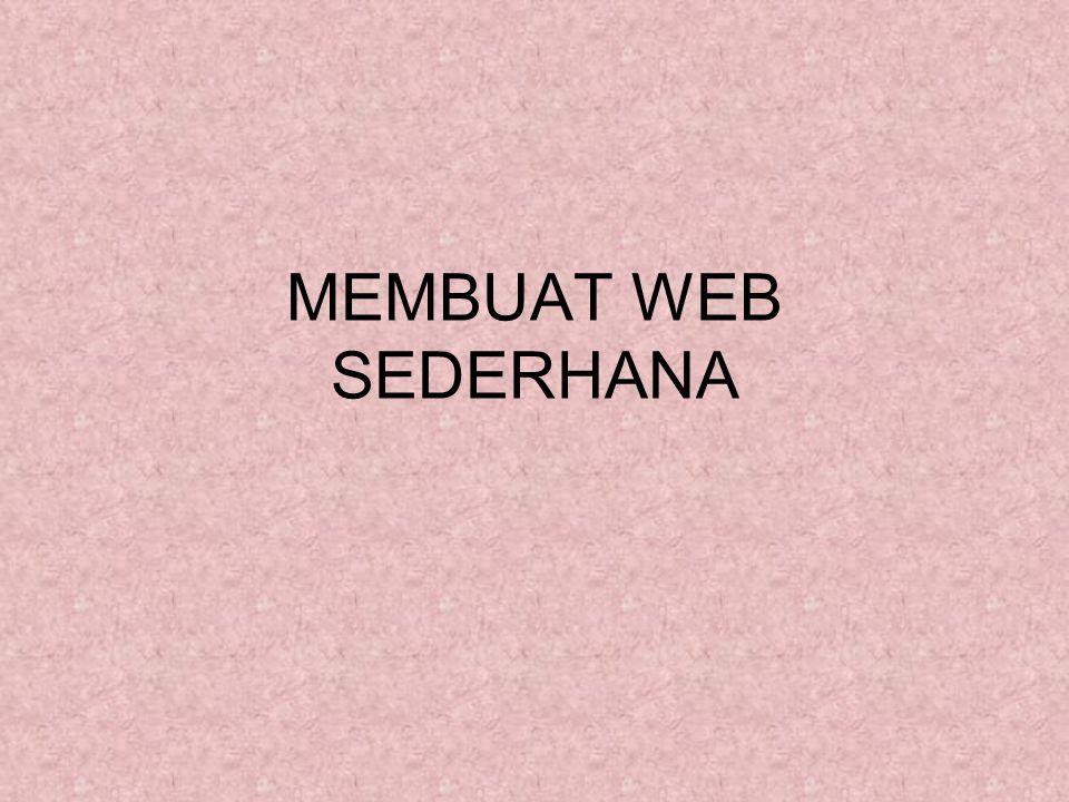 MEMBUAT WEB SEDERHANA