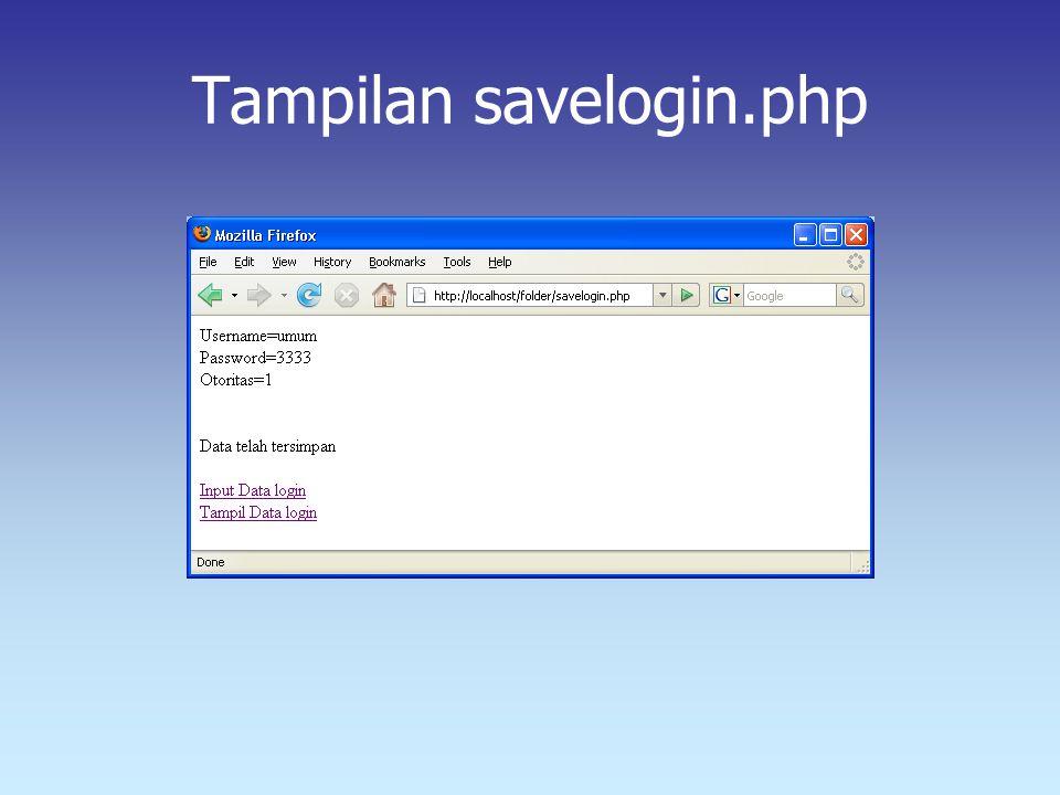 Tampilan savelogin.php