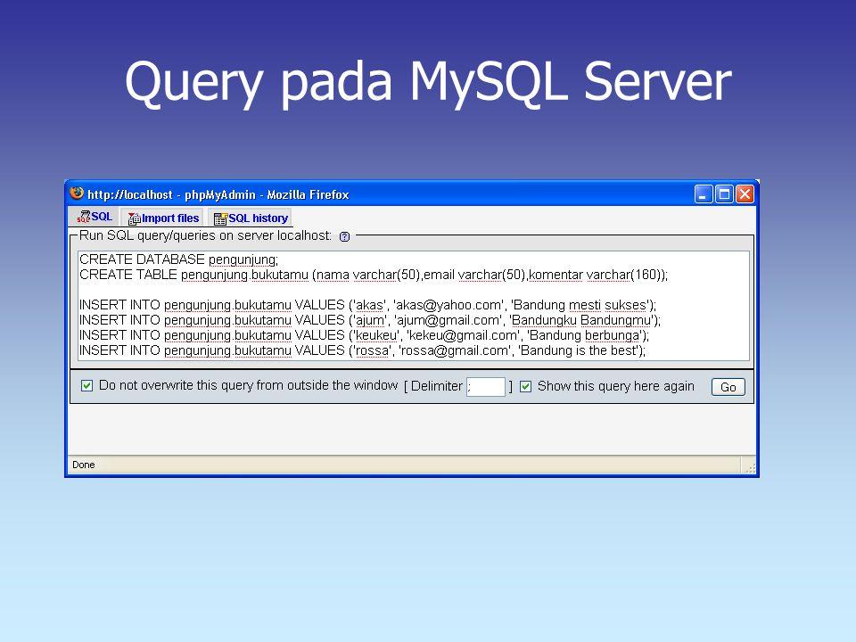 Query pada MySQL Server