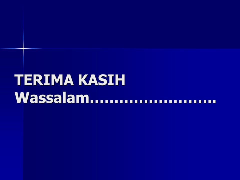 TERIMA KASIH Wassalam……………………..