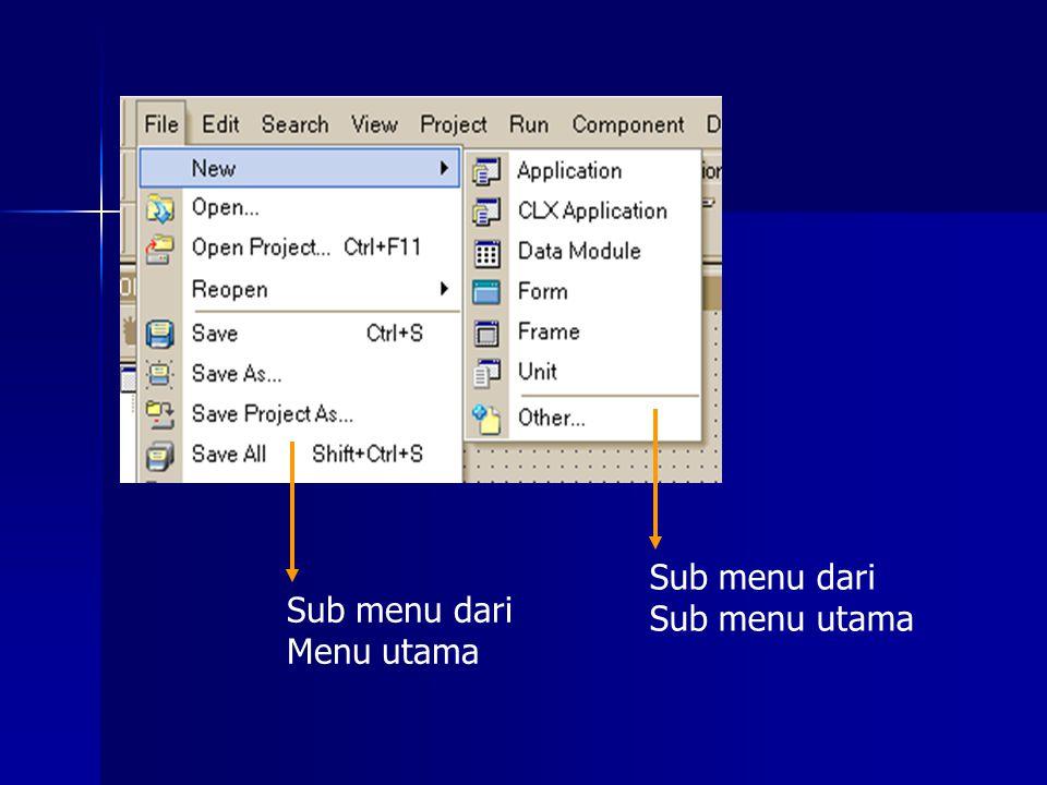 Sub menu dari Menu utama Sub menu dari Sub menu utama
