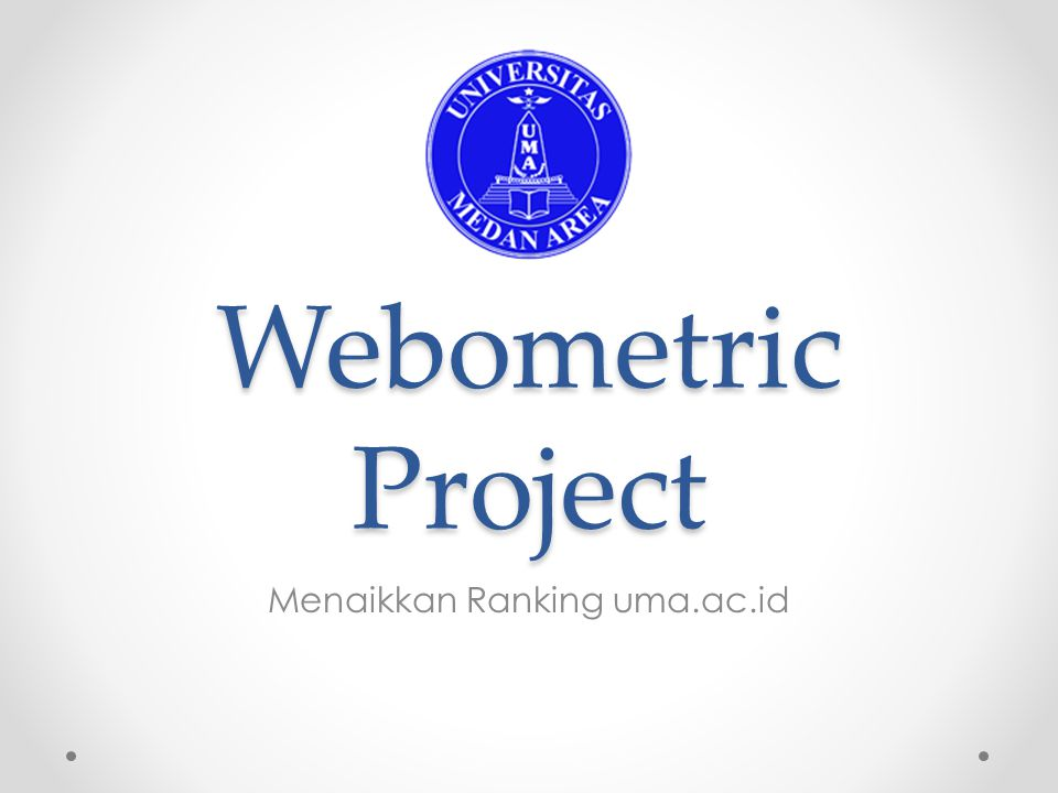 Objektif Penilaian Webometric berdasarkan 5 Variabel