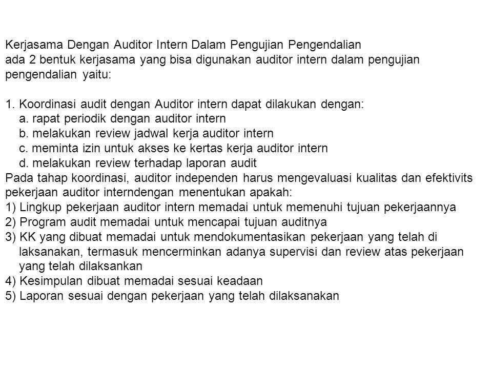 2.Bantuan Langsung, dimana auditor harus: a.