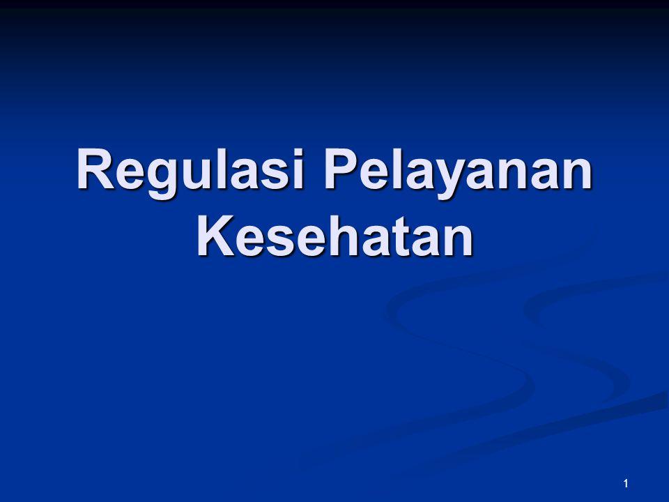 Regulasi Pelayanan Kesehatan 1
