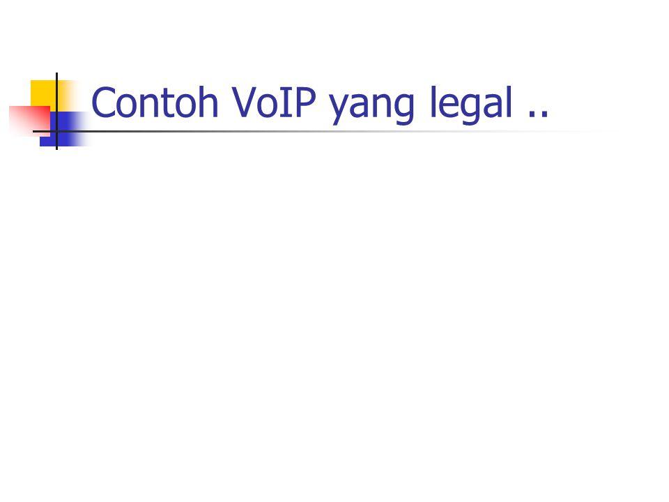 Contoh VoIP yang legal..
