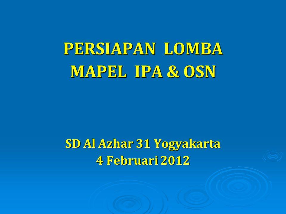 Sesuai dengan karakteristik IPA:  Proses ilmiah  Produk ( konsep, prinsip, hukum, dll), maka dalam lomba mata pelajaran IPA / OSN terdiri dari: 1.