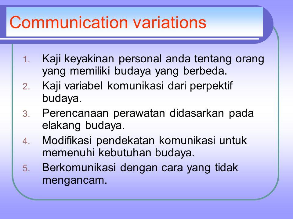 Communication variations 1.