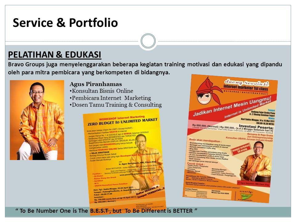 Service & Portfolio PELATIHAN & EDUKASI Bravo Groups juga menyelenggarakan beberapa kegiatan training motivasi dan edukasi yang dipandu oleh para mitra pembicara yang berkompeten di bidangnya.