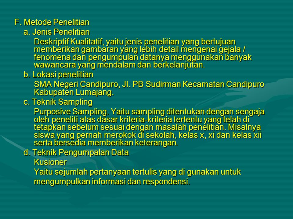 F.Metode Penelitian a. Jenis Penelitian a.
