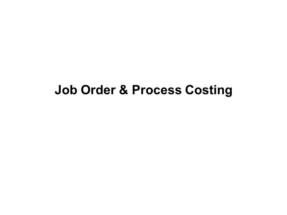 Job Order & Process Costing