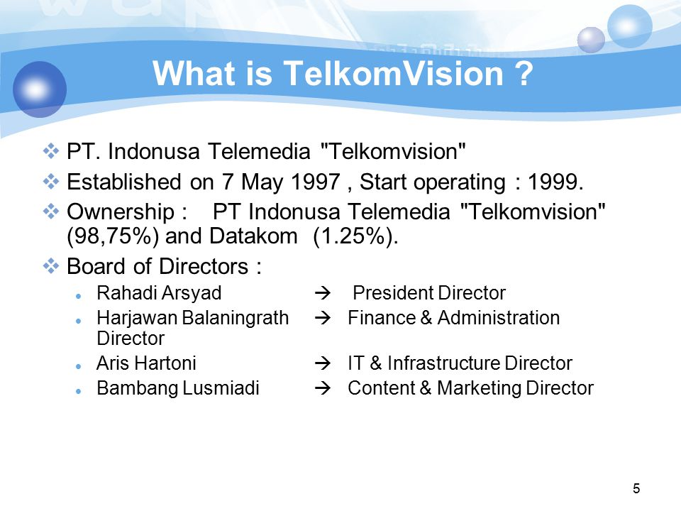 5 What is TelkomVision ?  PT. Indonusa Telemedia