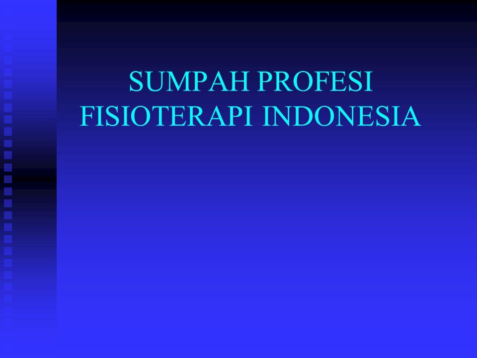 SUMPAH PROFESI FISIOTERAPI INDONESIA