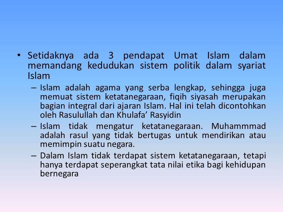 Nilai-nilai Dasar Sistem Politik Dalam Islam  Kemestian mewujudkan persatuan dan kesatuan umat (Q.S.