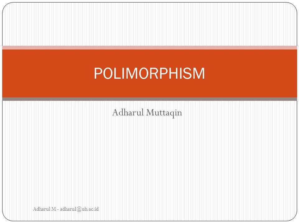 Contoh #2: Polymorphism pada Java Kita dapat menggunakan type Employee ataupun Student untuk dijadikan input method printInformation.