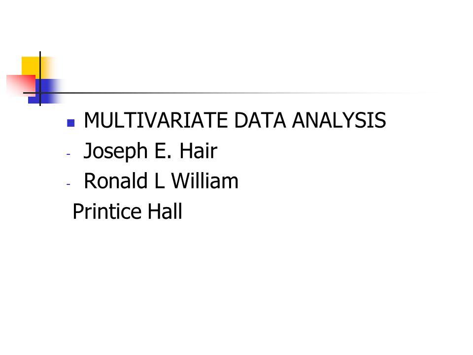 MULTIVARIATE DATA ANALYSIS - Joseph E. Hair - Ronald L William Printice Hall