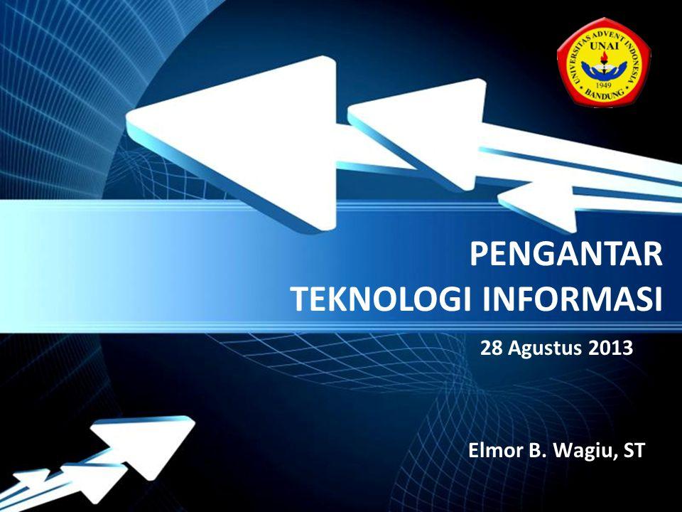 Powerpoint Templates Page 1 Powerpoint Templates PENGANTAR TEKNOLOGI INFORMASI 28 Agustus 2013 Elmor B. Wagiu, ST