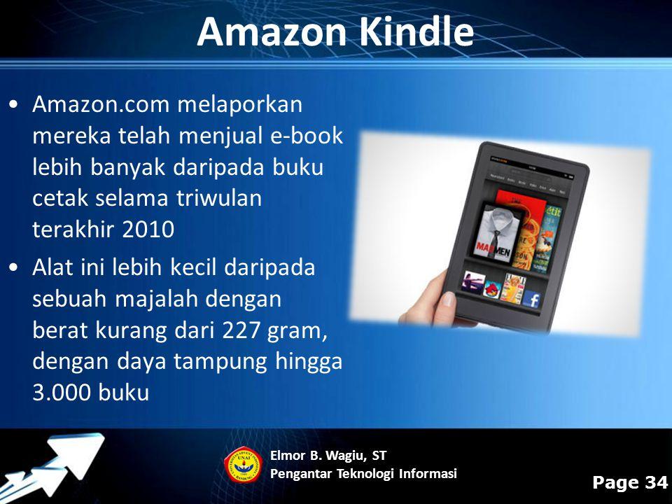 Powerpoint Templates Page 34 Amazon.com melaporkan mereka telah menjual e-book lebih banyak daripada buku cetak selama triwulan terakhir 2010 Alat ini