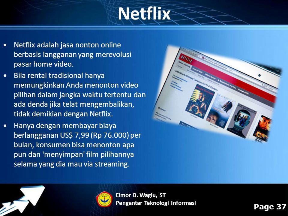 Powerpoint Templates Page 37 Netflix adalah jasa nonton online berbasis langganan yang merevolusi pasar home video. Bila rental tradisional hanya memu