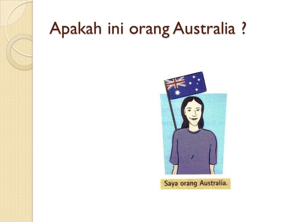 Apakah ini orang Australia ?