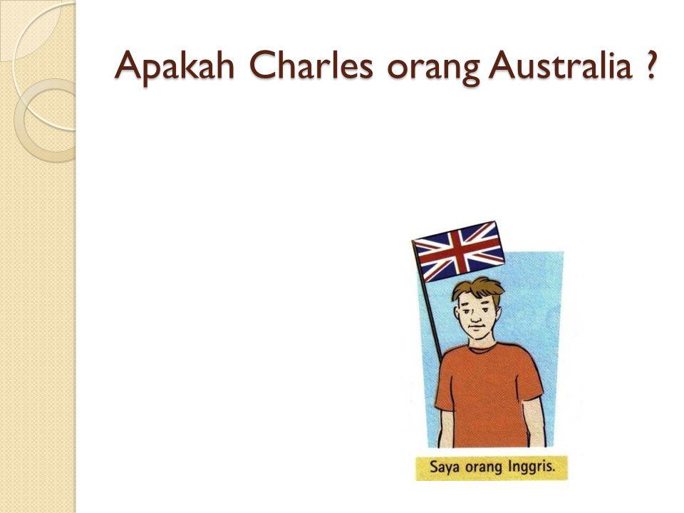 Apakah Charles orang Australia ?