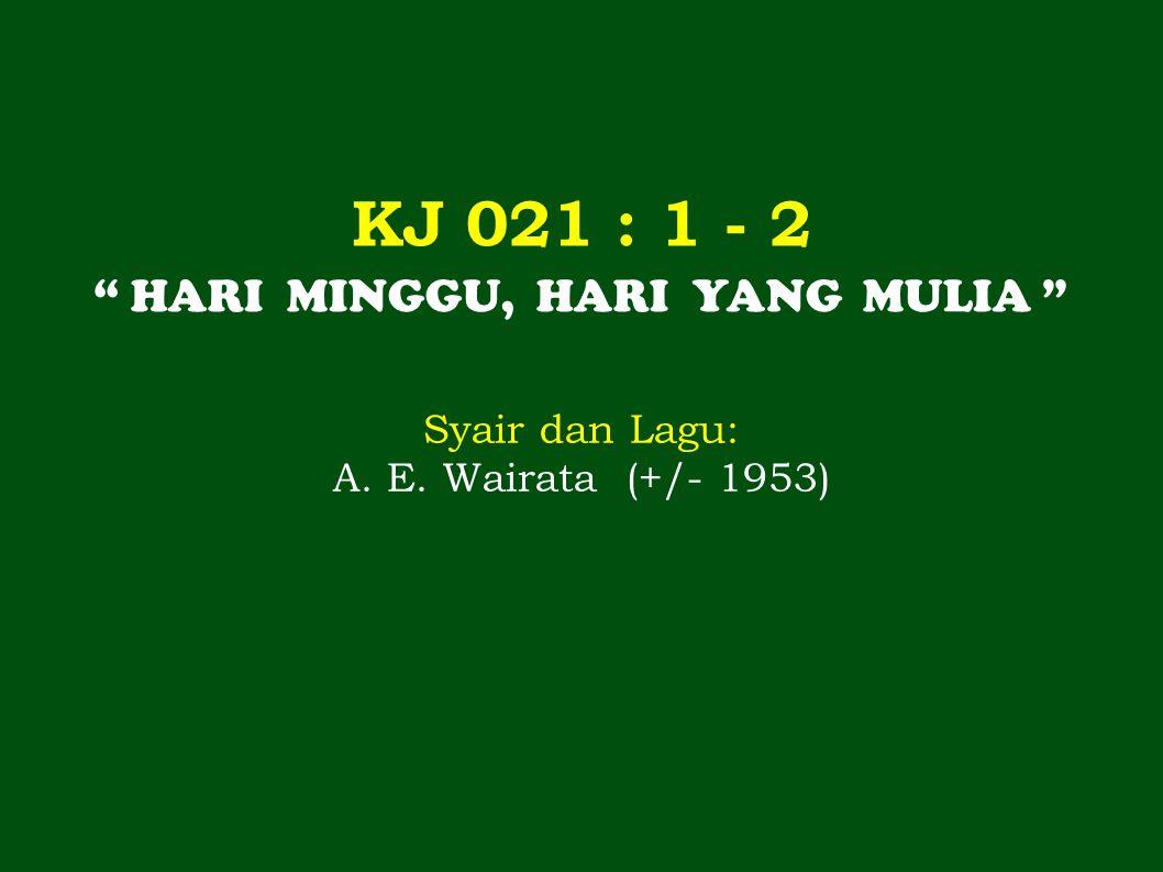 3 2   1 3 5 1> 7 6   6 5.' Ha- ri Minggu, ha- ri yg mu - li - a, 6 1>   5 3 2 5   3..