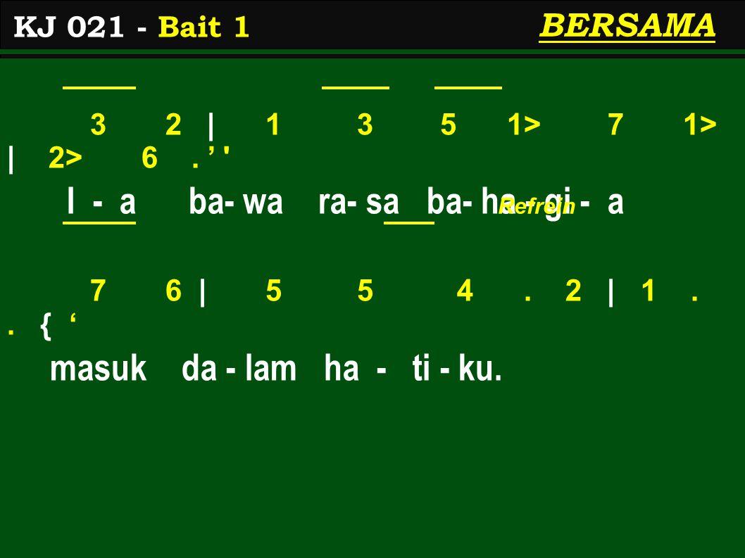 1 3   5 5.1> 6   5 5. ' Ha- ri Minggu, ha- ri Tu- han, 1 3   5 5.