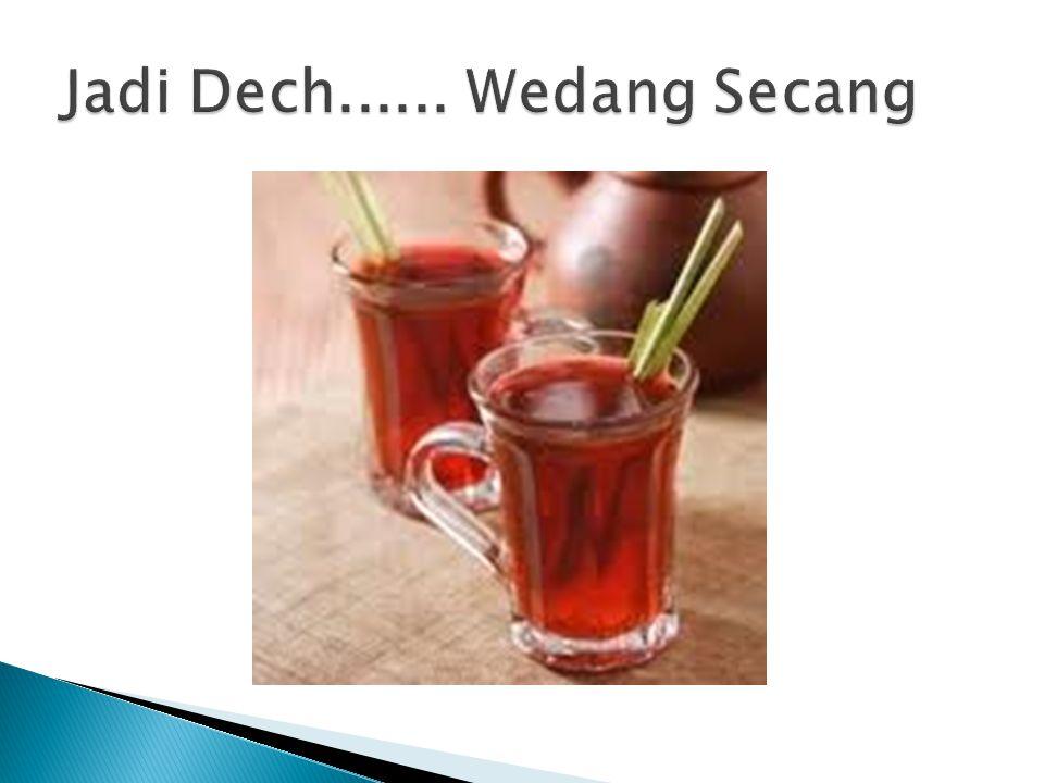  Kalian tahu kan kota jogja kota jogja itu mempunyai minuman khas salah satunya yaitu Wedang Secang.